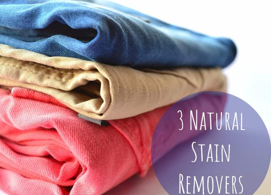 3 Natural Stain Removers for Your Home and Laundry