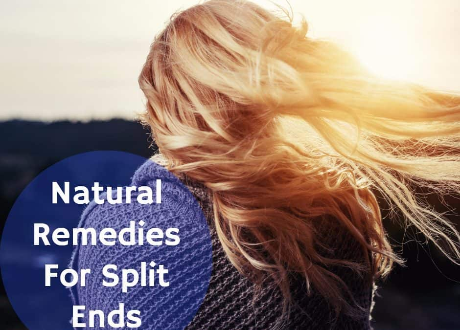 Natural Remedies for Split Ends