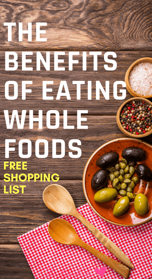 Benefits of eating clean - how to start a whole food diet plus complete whole food diet grocery list