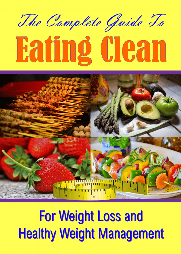 The Complete Guide to Eating Clean