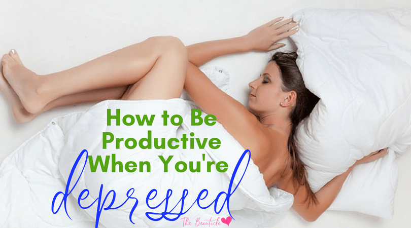 How to Be Productive When Depressed + 4 Vitamins To Boost Your Mood