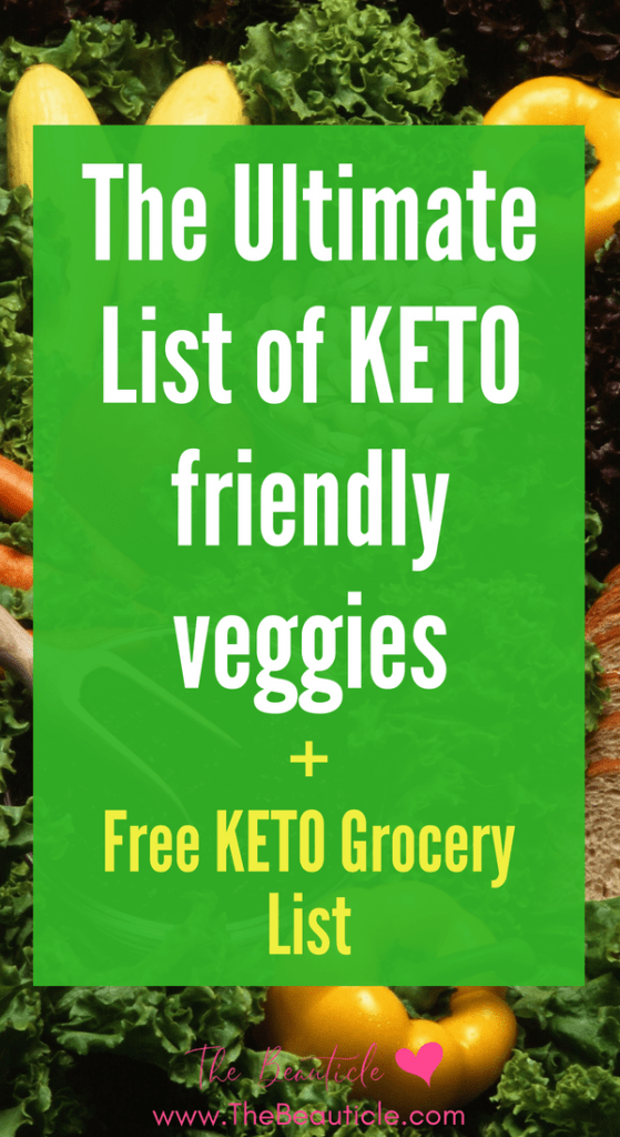 Keto Friendly Vegetables: The ultimate list of low carb vegetables to help you maintain the keto diet, stay in ketosis and lose weight quickly.
