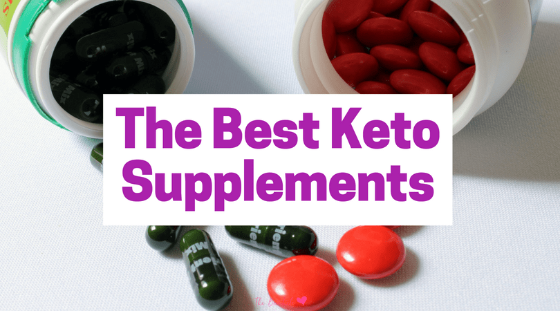 Best Keto Supplements: The Vitamins and Supplements You Should Take on the Ketogenic Diet