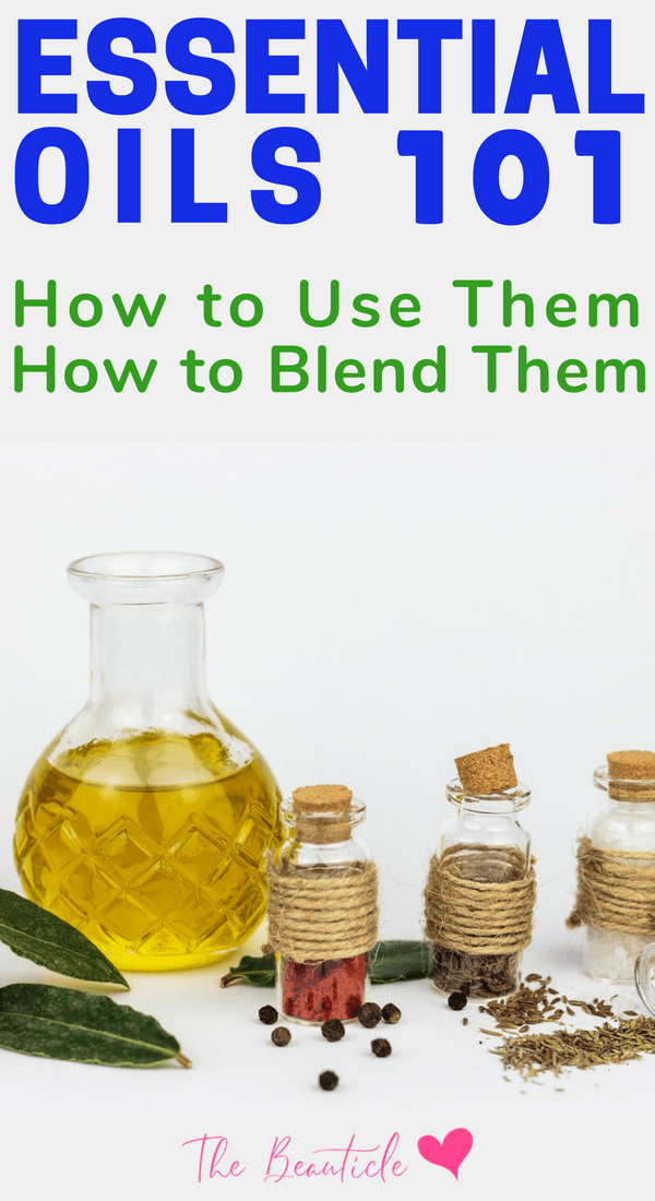 Blending Essential Oils: How to use essential oils safely and how to blend them to extract more healing benefits #Essentialoils