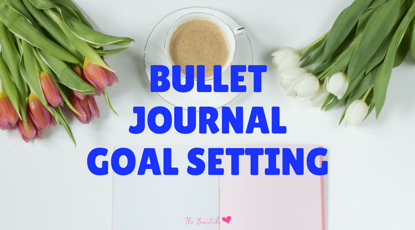 How to Use a Bullet Journal to Achieve Goals