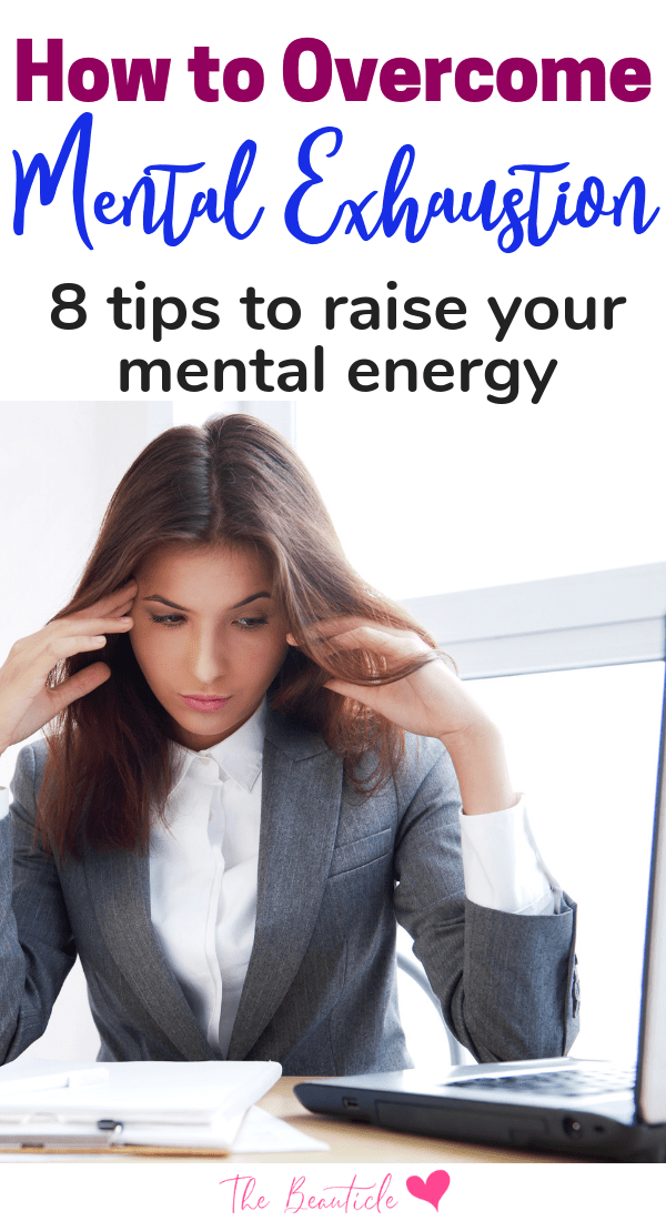 How to overcome mental exhaustion. 10 strategies to help you to relieve mental stress and 8 more strategies designed to raise your physical and mental energy. Avoid burnout as a mom or career woman with these tips for regaining your sanity. #momlife #relievestress #mentalclarity