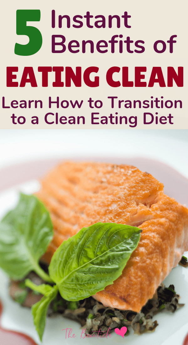 Enjoy the instant benefits of eating clean when you clean up your diet from processed foods. Learn how to transition to a clean eating diet for weight loss and help with lifestyle diseases like heart health and diabetes. #cleaneating
