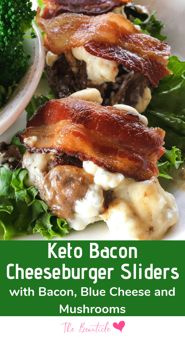 Keto Bacon Cheeseburger Sliders Recipe with Blue Cheese and Mushrooms. Perfect keto cheeseburger recipe for quick and easy keto appetizers and keto meal prep for those low carb dieters losing weight on the ketogenic diet #ketodiet #ketorecipe #ketogenic