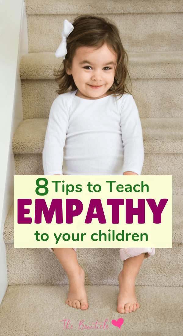 Here's how to teach empathy to your children to show compassion and be tactful. Teaching empathy is a necessary character trait that can sometimes be overlooked. Start teaching kids about empathy from a very early age with these tips #momblogger #parentingtips #teachempathy #teachcompassion #toddler #teachkids #homeschool