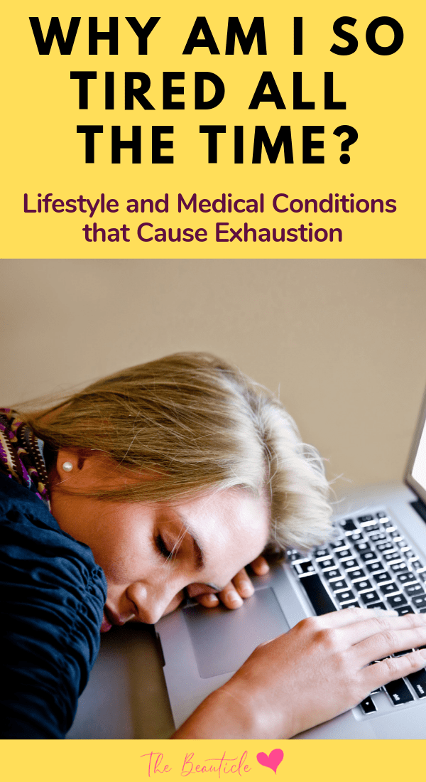 Ever wondered why you're so tired all the time? These are some of the lifestyle and medical conditions that cause exhaustion. Learn the signs of mental exhaustion and how to overcome fatigue in this article #exhaustion #fatigue #overcomefatigue