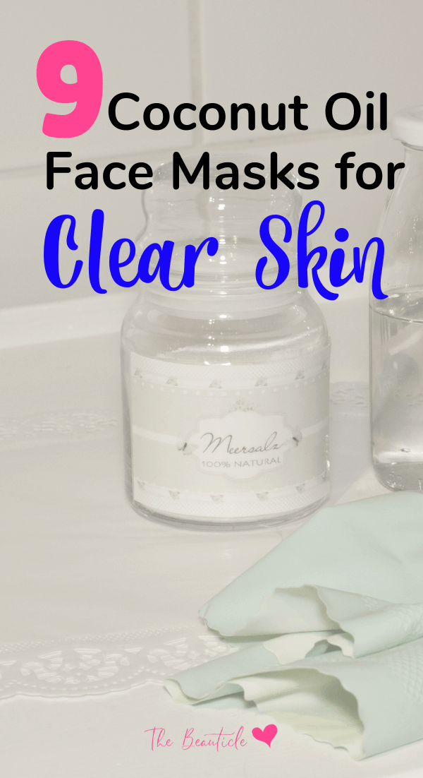 Coconut Oil Face Masks for Clear Skin