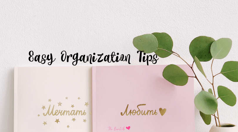 10 Ways to Be More Organized + How a Bullet Journal Helps Time Management