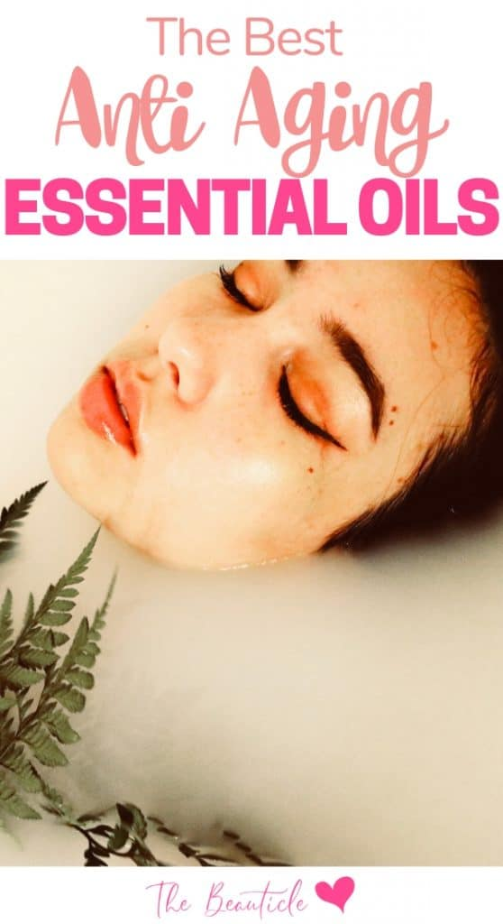 The best anti aging essential oils.